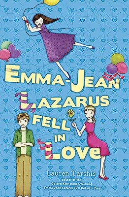 Emma-Jean Lazarus Fell in Love By Tarshis, Lauren
